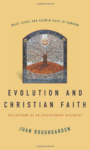 Evolution and Christian Faith: Reflections of an Evolutionary Biologist
