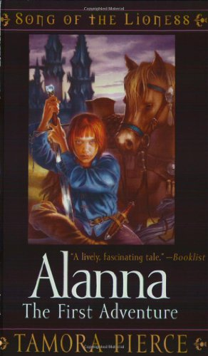 Cover of Alanna: The First Adventure (Song of the Lioness, Book 1)