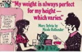 My Weight Is Always Perfect for My Height, Which Varies