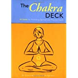 The Chakra Deck: 50 Cards for Promoting Spiritual and Physical Health (Relax and Rejuvenate) ~ Olivia Miller