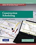 img - for Jay S. Newitt: Construction Scheduling : Principles and Practices [With CDROM] (Hardcover); 2008 Edition book / textbook / text book