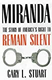 img - for Miranda: The Story of America s Right to Remain Silent book / textbook / text book