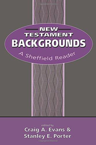 New Testament Backgrounds: A Sheffield Reader (Biblical Seminar)