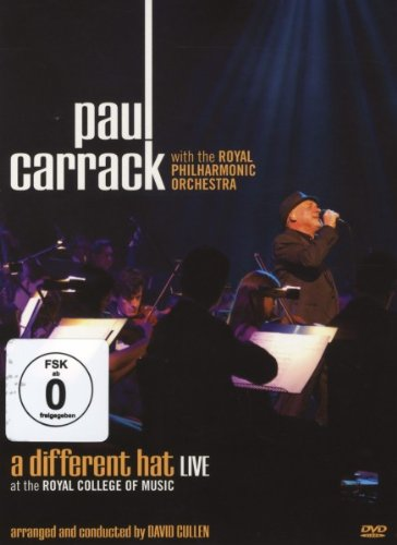 Paul Carrack: A Different Hat Live at The Royal College Of Music [DVD]