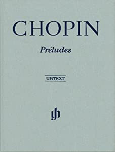 Chopin Preludes - Piano - Urtext from G. Henle Verlag