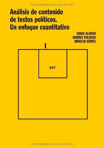 Análisis de contenido de textos políticos. Un enfoque cuantitativo (Cuadernos Metodológicos)