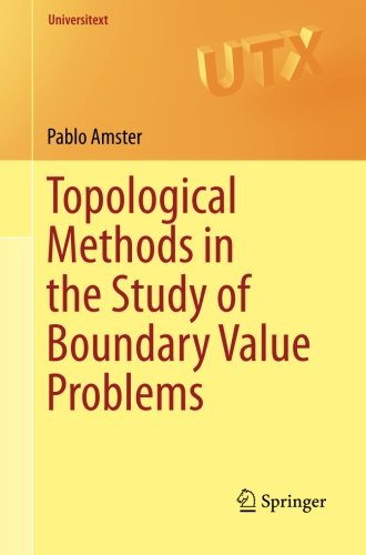 Topological Methods in the Study of Boundary Value Problems (Universitext)