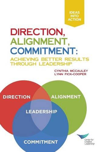 Direction, Alignment, Commitment: Achieving Better Results Through Leadership PDF