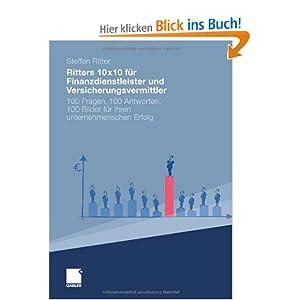 eBook Cover für  Ritters 10x10 f xFC r Finanzdienstleister und Versicherungsvermittler 100 Fragen 100 Antworten 100 Bilder f xFC r Ihren unternehmerischen Erfolg