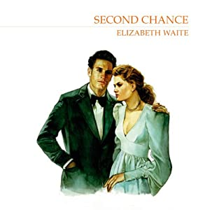 Second Chance | [Elizabeth Waite]