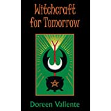 Witchcraft for Tomorrow ~ Doreen Valiente