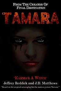 (FREE on 11/11) Tamara by Jeffrey Reddick - http://eBooksHabit.com