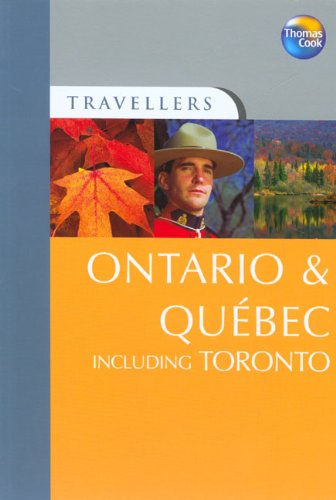 Ontario and Quebec Including Toronto (Travellers)