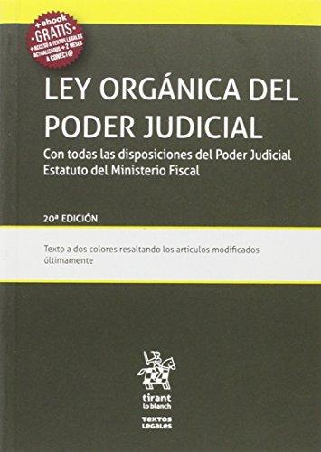 Ley Orgánica del Poder Judicial 20ª Edición 2016 (Textos Legales)