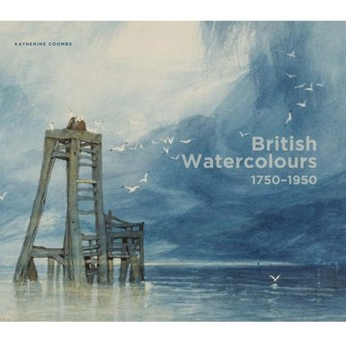 British Watercolours: 1750-1950