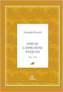 Omelie e istruzioni pasquali 1968-1974: Giuseppe Dossetti