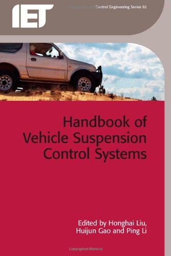Handbook Of Vehicle Suspension Control Systems (Iet Control Engineering)