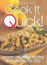 Cook It Quick!: Speedy Low - Point Recipes in 30 Minutes or Less