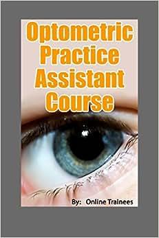 Optometrist Practice Assistant Course book