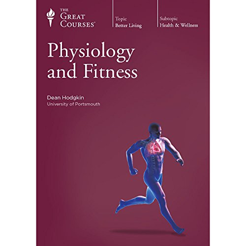 the-great-courses-physiology-and-fitness