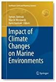 Impact of Climate Changes on Marine Environments (GeoPlanet: Earth and Planetary Sciences)