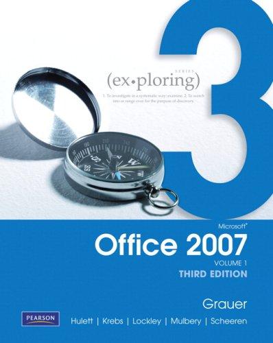 Exploring Microsoft Office 2007 Vol. 1 (3rd Edition)