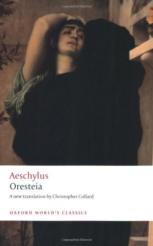 Oresteia (Oxford World's Classics)