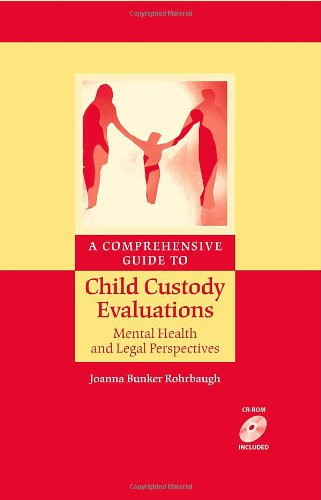 A Comprehensive Guide to Child Custody Evaluations:...