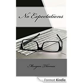 No Expectations (PROFESSIONALLY EDITED!) (English Edition)