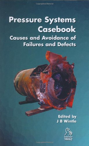 Pressure Systems Casebook: Causes and Avoidance of Failures and Defects