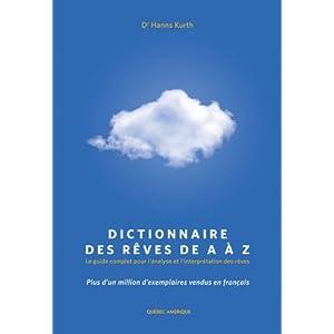 Dictionnaire Des Reves De A a Z