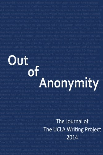 Out of Anonymity: The Journal of The UCLA Writing Project 2014