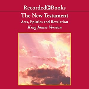The New Testament: Acts, Epistles, and Revelation Audiobook
