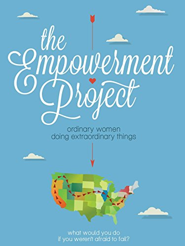 The Empowerment Project: Ordinary Women Doing Extraordinary Things on Amazon Prime Instant Video UK