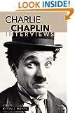 Charlie Chaplin: Interviews (Conversations with Filmmakers)