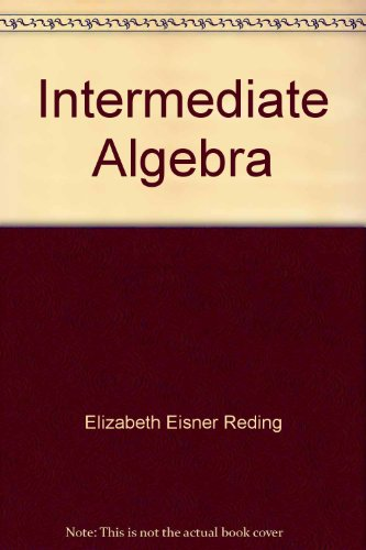 Intermediate Algebra: Concepts and Graphs (with BCA Tutorial and InfoTrac)