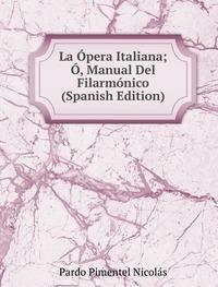 la-apera-italiana-amanual-del-filarma