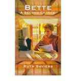 img - for { [ BETTE: A SECOND CHANCE ] } Saviers, Ruth ( AUTHOR ) Sep-01-2001 Paperback book / textbook / text book
