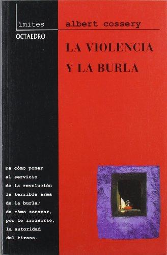 LA VIOLENCIA Y LA BURLA