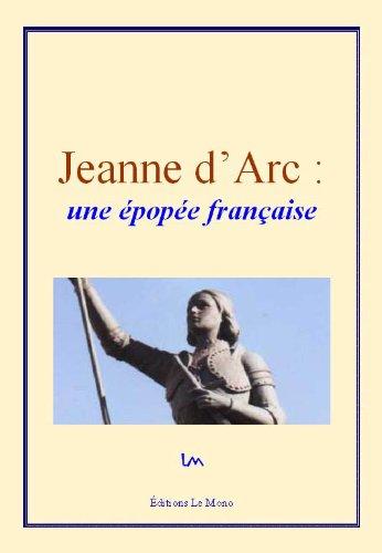 Louandre Charles - Jeanne d'Arc : une épopée française