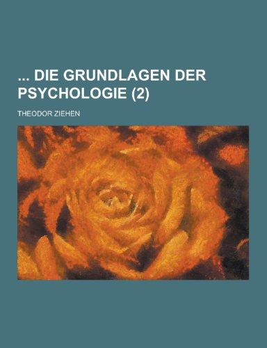 Die Grundlagen Der Psychologie (2)