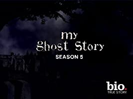 My Ghost Story Season 5 [HD]