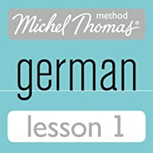 Michel Thomas Beginner German, Lesson 1 Audiobook by Michel Thomas Narrated by Michel Thomas