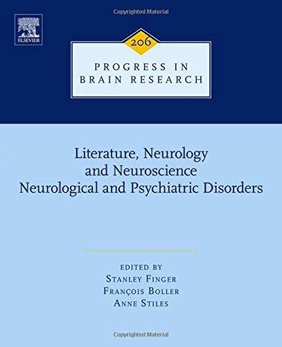 Literature, Neurology, and Neuroscience: Neurological and Psychiatric Disorders, Volume 206 (Progress in Brain Research)
