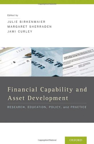 Financial Capability and Asset Development: Research, Education, Policy, and Practice