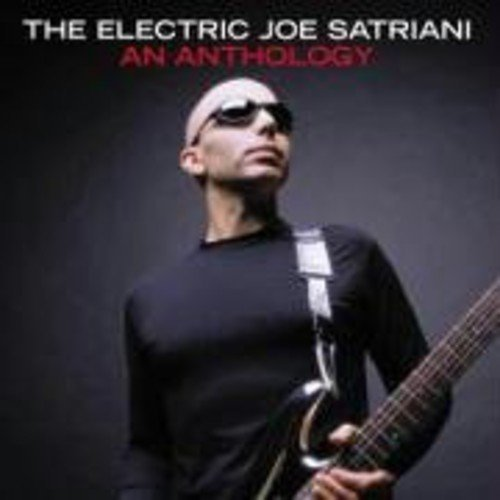 Electric Joe Satriani: An Anthology by Epic Europe (2004-01-05)