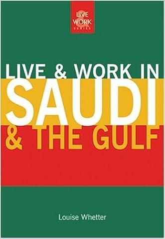Live & Work in Saudi & the Gulf