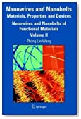 Nanowires and Nanobelts: Materials, Properties and Devices: Volume 2: Nanowires and Nanobelts of Functional Materials