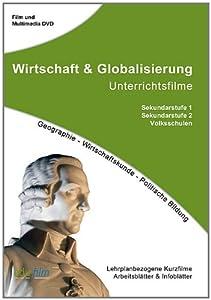 Wirtschaft & Globalisierung: Unterrichtsfilme: Schul-DVD für Österreich