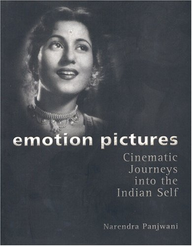 Emotion Pictures: Cinematic Journeys into the Indian Self